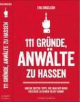 111 Gründe, Anwälte zu hassen - Buch von Eva Engelken
